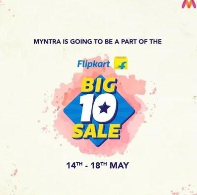 Myntra Flipkart Big10 Sale