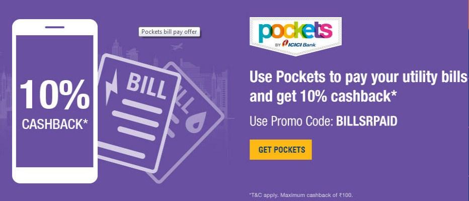 Pockets 10% cashback upto 100 on utility bill payments