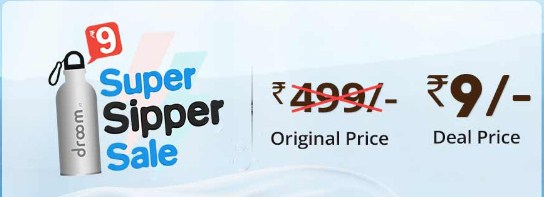 Droom Sipper Offer