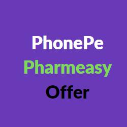 PhonePe pharmeasy offer