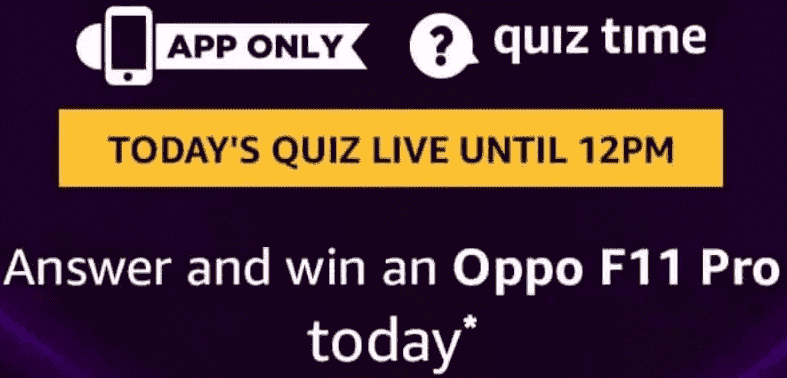 Amazon Oppo F11 Pro Quiz Answers