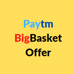 paytm bigbasket offer