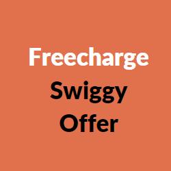 freecharge swiggy offer