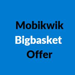 mobikwik bigbasket offers