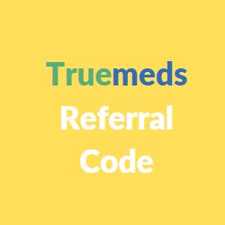 Truemeds referral code