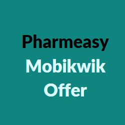 pharmeasy mobikwik offer