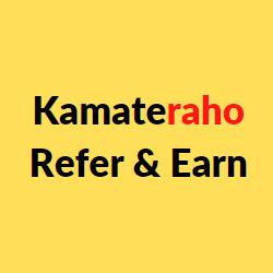 Kamateraho refer and earn