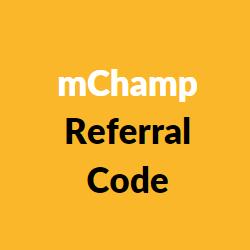 mchamp referral codes