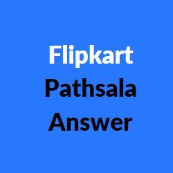flipkart prize wali pathsala answers