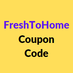 FreshToHome Coupon Code