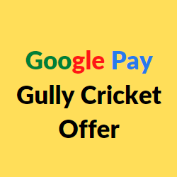 google pay cricket gully offer