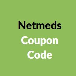 Netmeds Coupon Code