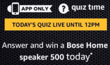 Amazon Bose Home Speaker 500 Quiz Answers – 30th March 2019