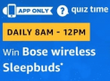 Amazon Bose Wireless Sleepbuds Quiz Answers: 16th February 2019