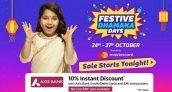 Flipkart Festive Dhamaka Sale 24th – 27th Oct – Big Offers