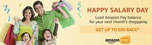 Amazon Happy Salary Day Offer – Get Upto Rs 500 Cashback