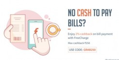 Freecharge GRAB250 – Get 2% Cashback On bill Payment