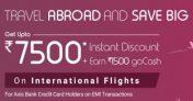 Goibibo International Flight Offer – Get Upto Rs 7500 Discount