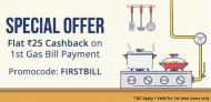 Paytm FIRSTBILL – Get Flat Rs.25 Cashback On 1st Gas Bill Payment