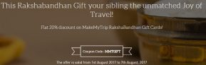 Makemtytrip – Get 20% off On Rakshabandhan Gift cards