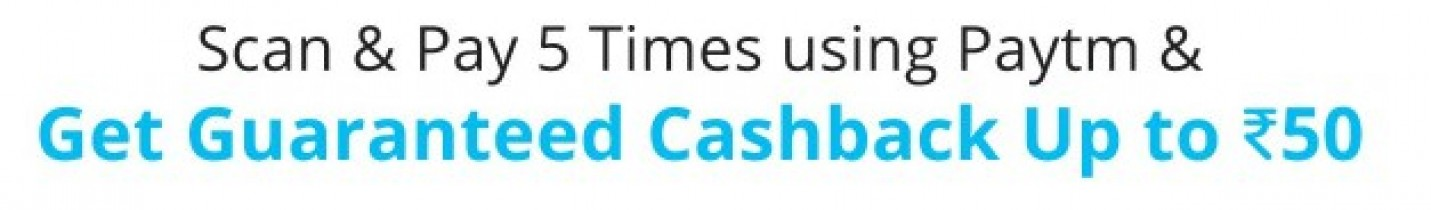 Paytm Scan and Pay Offer – Get Cashback Upto Rs 50