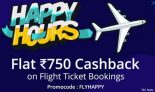 Paytm Happy Hours – Get Rs 750 Cashback on Flight Ticket Bookings