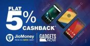 Jiomoney – Get Flat 5% cashback on Gadgetsnow